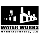 Water Works Manufacturing, LLC